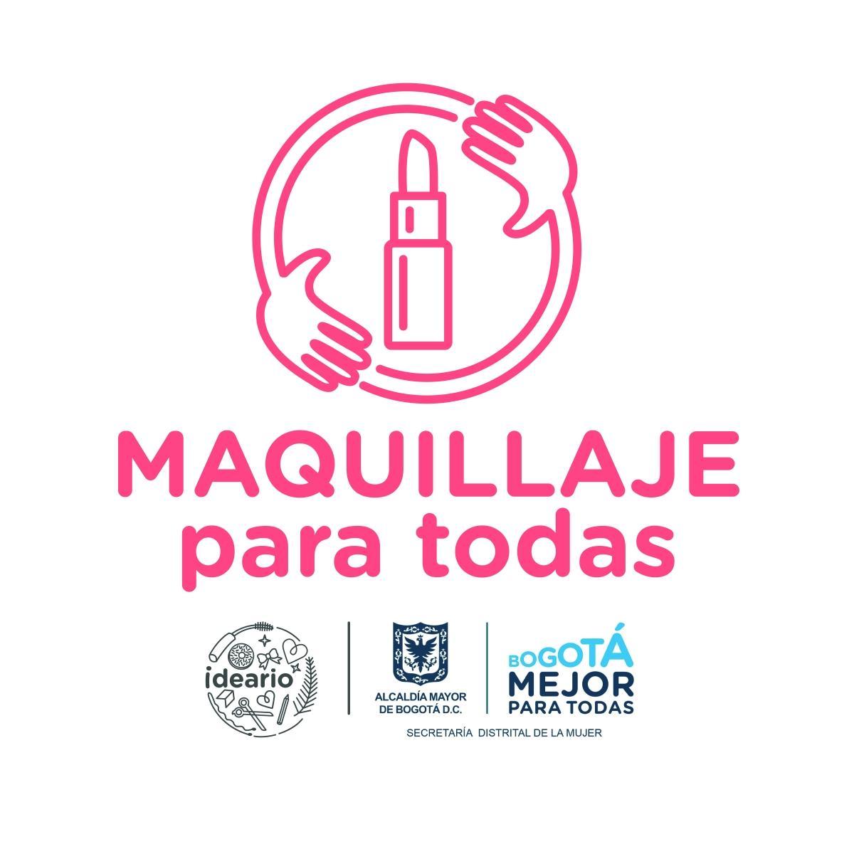 Una campaña de Ideario + la Secretaría Distrital de la Mujer